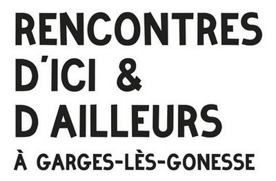 Les 33es Rencontres d'Ici et d'Ailleurs : Garges-lès-Gonesse - Val-d'oise - Festivals